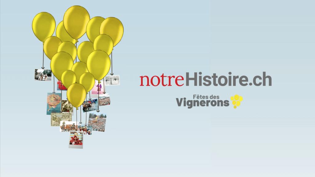 Spot TV de lancement de la plateforme notreHistoire.ch dédiée aux Fêtes des Vignerons